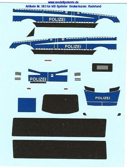 Beschriftung für ein M B Sprinter kurzer Radstand ( Halbgruppenkraftwagen ) der Polizei ( Bereitschaftspolizei)